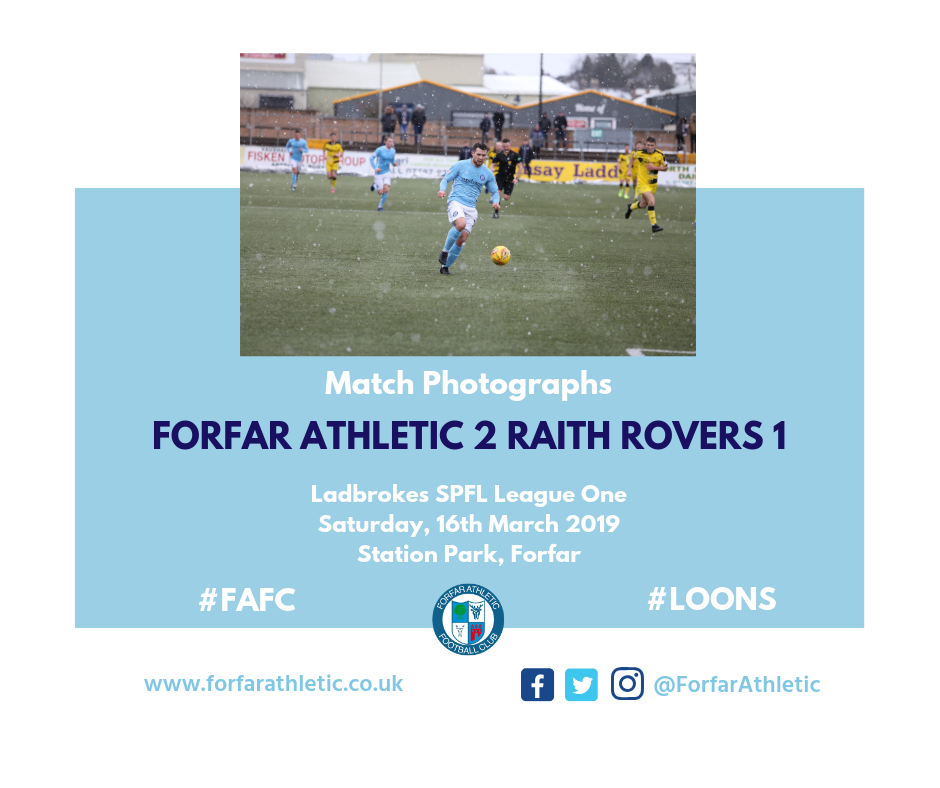 2019 03 16 Forfar Athletic 2 Raith Rovers 1