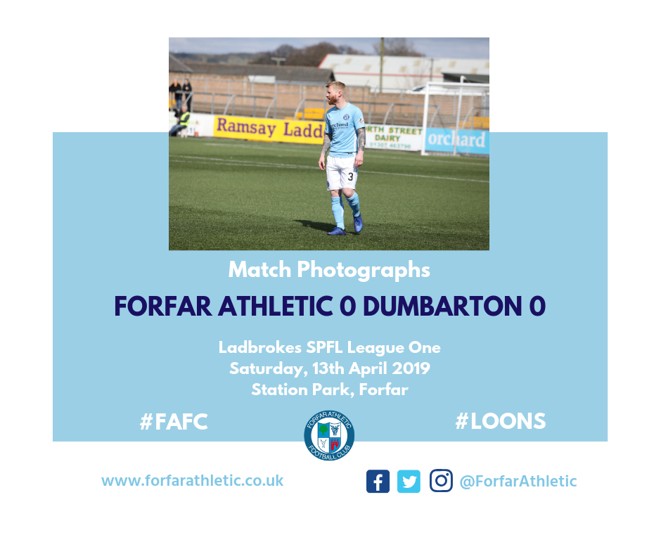 2019 04 13 Forfar Athletic 0 Dumbarton 0